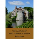 Castles of Kent Surrey Sussex